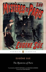 The Mysteries of Paris (Penguin Classics) - Carolyn Betensky, Eugène Sue, Jonathan Loesberg, Peter Brooks