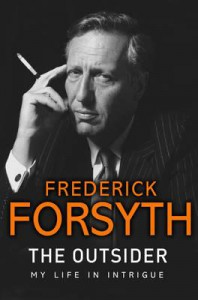 The Outsider: My Life in Intrigue - Frederick Forsyth