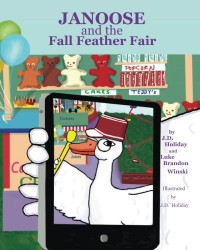 Janoose And The Fall Feather Fair - J. D. Holiday, Luke Brandon Winski, J. D. Holiday