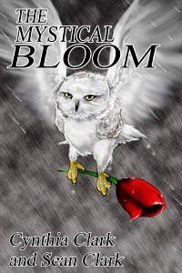 The Mystical Bloom - Cynthia Clark, Sean Clark