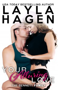 Your Alluring Love (The Bennett Family, #6) - Layla Hagen