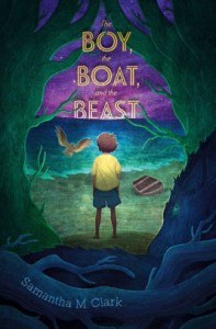 The Boy, the Boat, and the Beast - Samantha M.Clark