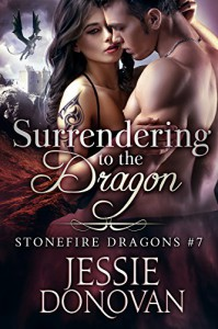 Surrendering to the Dragon (Stonefire British Dragons Book 7) - Jessie Donovan, Hot Tree Editing
