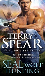 SEAL Wolf Hunting (Heart of the Wolf) - Terry Spear