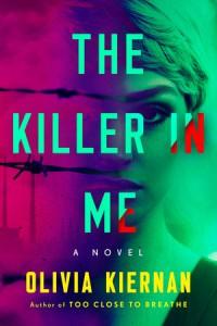 The Killer in Me - Olivia Kiernan