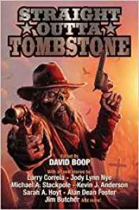 Straight Outta Tombstone - Sam Knight, David Boop