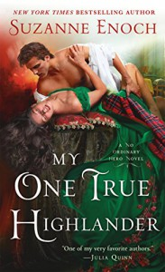 My One True Highlander (No Ordinary Hero) - Suzanne Enoch