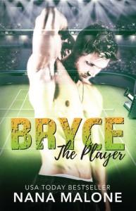 Bryce - Nana Malone