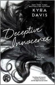 Deceptive Innocence: Part 1 - Kyra Davis