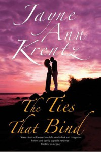 The Ties That Bind - Jayne Ann Krentz