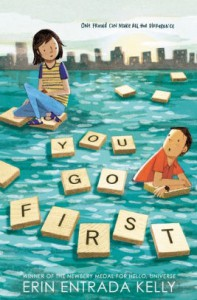You Go First - Erin Entrada Kelly