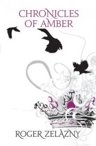 Chronicles Of Amber - Roger Zelazny