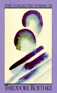 The Collected Poems - Theodore Roethke