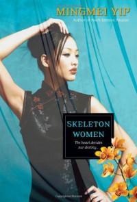 Skeleton Women - Mingmei Yip