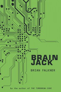 Brain Jack - Brian Falkner