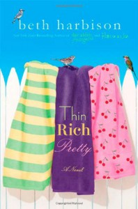 Thin, Rich, Pretty - Beth Harbison