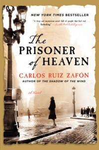 The Prisoner of Heaven: A Novel (P.S.) - Carlos Ruiz Zafon