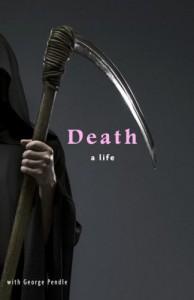 Death: A Life - George Pendle