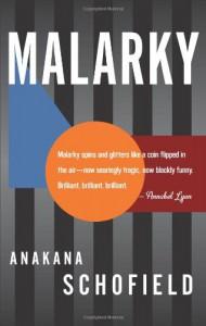 Malarky - Anakana Schofield
