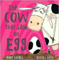 Cow That Laid an Egg - Andy Cutbill,  Russell Ayto (Illustrator)