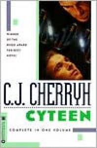 Cyteen (Cyteen Series) - C. J. Cherryh
