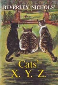 Beverley Nichols' Cats' X. Y. Z. - Beverley Nichols
