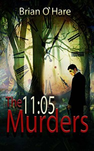 11:05 Murders (The Inspector Sheehan Mysteries) (Volume 2) - Brian O'Hare