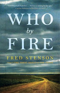 Who By Fire - Fred Stenson