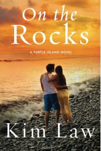 On the Rocks (A Turtle Island Novel) - Kim Law