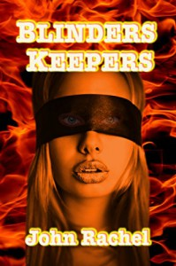 Blinders Keepers - John Rachel