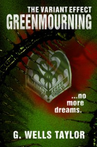 The Variant Effect: GreenMourning - G. Wells Taylor