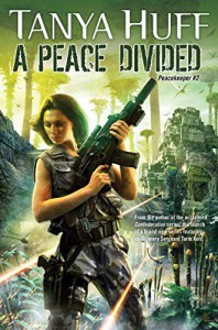 A Peace Divided - Tanya Huff