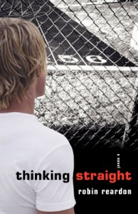 Thinking Straight - Robin Reardon