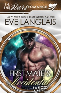 First Mate's Accidental wife - Eve Langlais