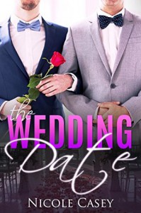 The Wedding Date (Only Him Book 1) - Nicole Casey
