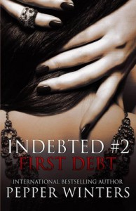 First Debt (Indebted) (Volume 2) - Pepper Winters
