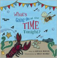 What's Going on at the Time Tonight? - Gerald Mercer