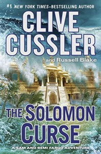 The Solomon Curse (A Sam and Remi Fargo Adventure) - Clive Cussler, Russell Blake