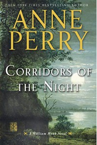 Corridors of the Night: A William Monk Novel - Anne Perry
