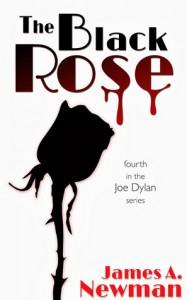 The Black Rose (Joe Dylan) (Volume 4) - James A. Newman