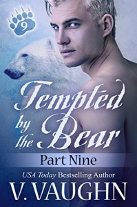Tempted by the Bear - Part 9: BBW Shifter Werebear Romance - V. Vaughn