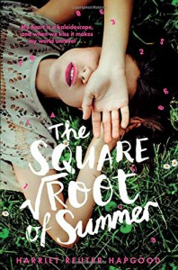The Square Root of Summer - Harriet Reuter Hapgood