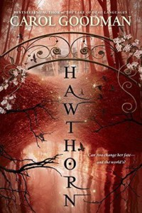 Hawthorn - Carol Goodman