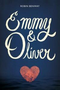 Emmy & Oliver - Robin Benway