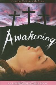 Awakening (Crossroads in Time Books) - Claudia Cangilla McAdam