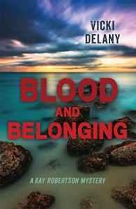 Blood and Belonging: A Ray Robertson Mystery (Rapid Reads) - Vicki Delany