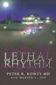 Lethal Rhythm - Peter Kowey;Marion L. Fox