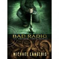 Bad Radio - Michael Langlois