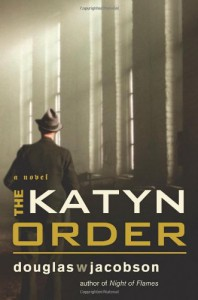 The Katyn Order: A Novel - Douglas W. Jacobson