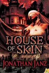 House of Skin - Jonathan Janz